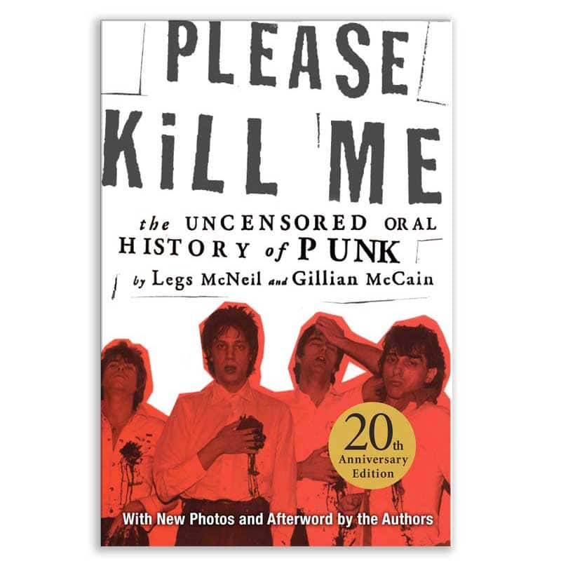 Please Kill Me Autographed 20th Anniversary Edition