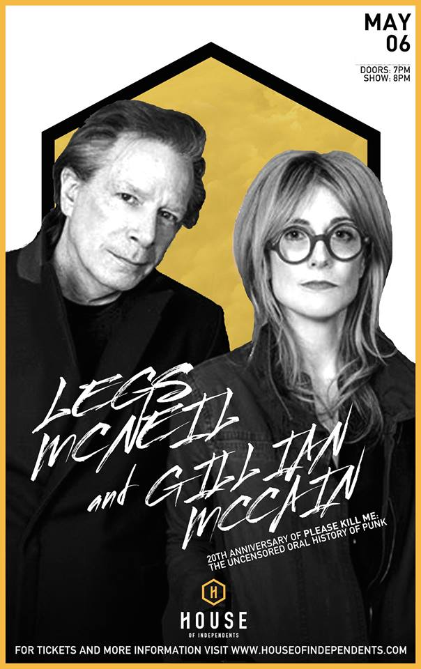 To celebrate the the release of the 20th anniversary Edition of Please Kill Me: The Uncensored Oral History of Punk, Gillian McCain and Legs McNeil will be reading and signing books at the House of Independents in Asbury Park, NJ at on May 6th!
