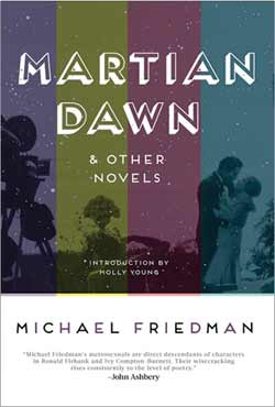 Martian Dawn and Other Novels by Michael Friedman